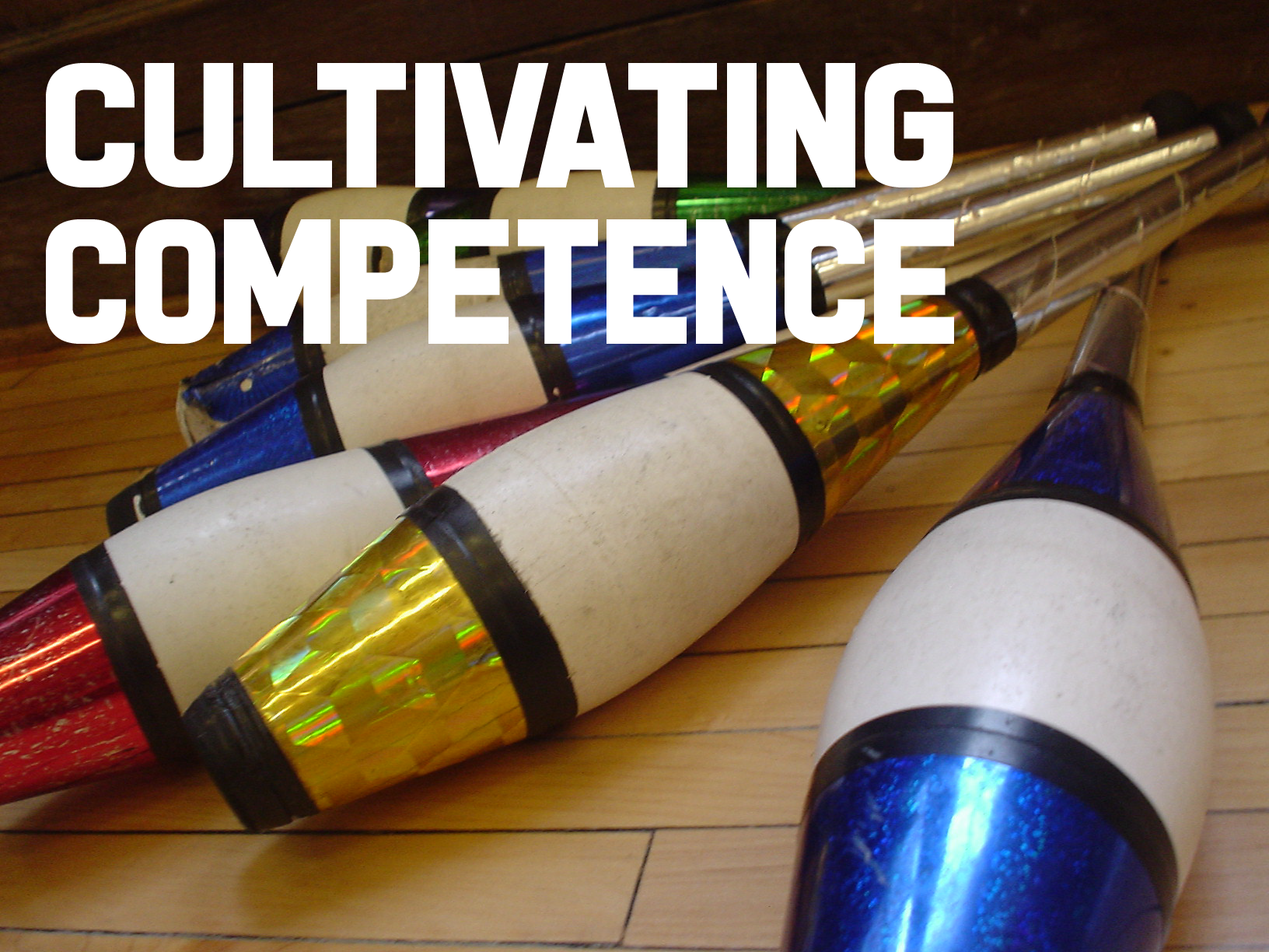 Cultivating Competence
