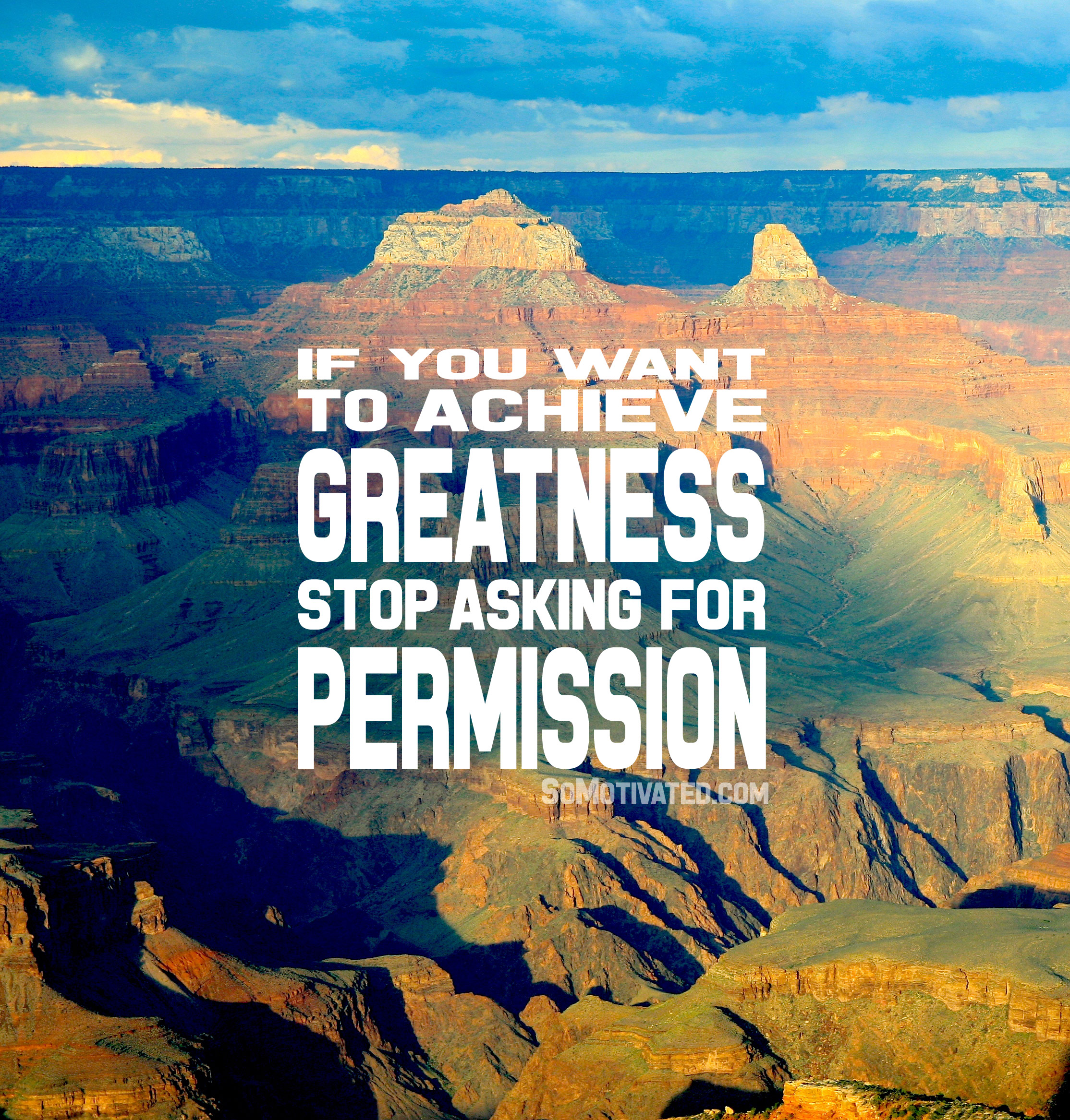 Greatness and Permission